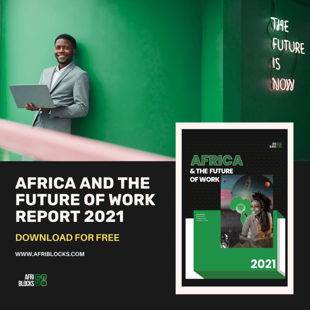 Africa And The Future of Work Report 2021