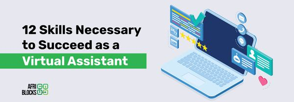 12 Skills That are Vital For Successful Virtual Assistants